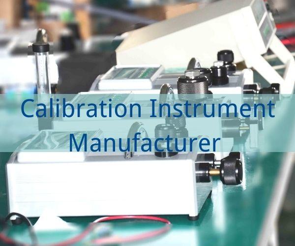 Calibration Instrument Manufacturer