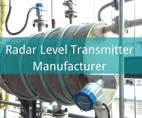 Radar Level Transmitter Manufacturer